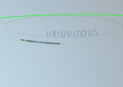 "Ausstellung: ""UBIQUITOUS"""