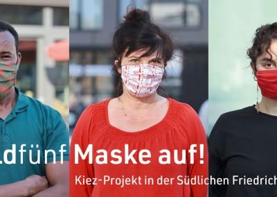 feldfünf Maske auf! Kiez-Projekt in derSüdlichen Friedrichstadt
