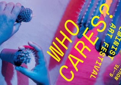 WHO CARES? Feminist Art Festival