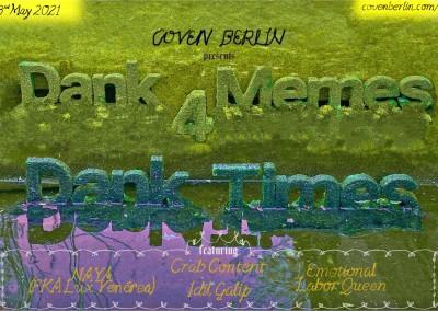 Workshops: COVEN BERLIN   DANK MEMES for DANK TIMES (DM4DT)