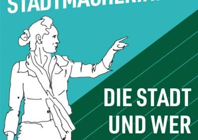 Dialog: STADTMACHERINNEN – Die Stadt und wer sie macht WIA
