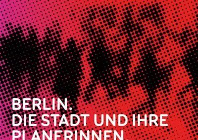 Ausstellung: Berlin. Die Stadt und ihre Planerinnen. WIA